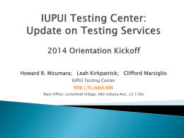 Testing Center Update for Orientation Kickoff
