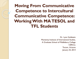 Developing Intercultural Communicative Competence: A