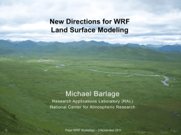 Plans for a new land surface model for NCEP operations and for use
