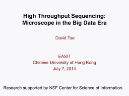 High Throughput Sequencing: Microscope in a Big Data Era