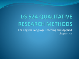 LG 524 QUALITATIVE RESEARCH METHODS