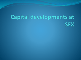 Capital developments at SFX parents briefing