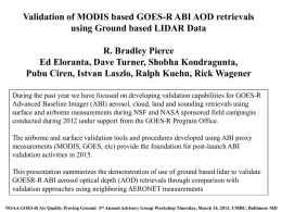 Validation of MODIS based GOES-R ABI AOD retrievals using