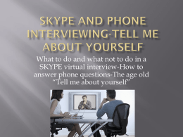 SKYPE-Tell Me About Yourself