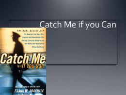 catch me if you can - Bodhi