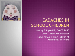 Headaches in school children - Illinois Association of School Nurses