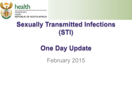 Sexually Transmitted Infections: One Day Update