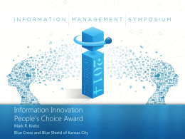 2011 IM Symposium Template - 2014 Information Management