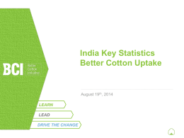 BCI- Manish Gupta - Better Cotton Initiative