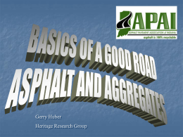 Basics of Good Road Part 1 - Asphalt Pavement Association of Indiana