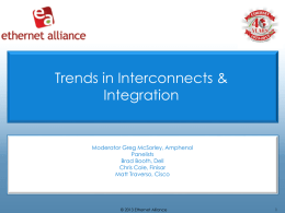 Trends in Interconnects & Integration: Chasing