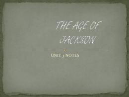 LECTURE 05_The Age of Jackson Part I