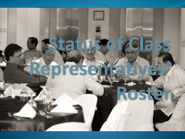 Status of Class Representatives* Roster