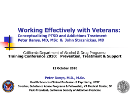 Conceptualizing PTSD and Addictions Treatment
