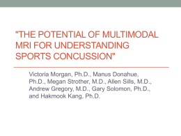 The Potential of Multimodal MRI for Understanding Sports Concussion