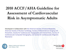 2010 ACCF/AHA Guideline for Assessment of Cardiovascular Risk