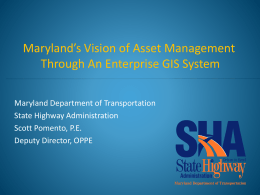 Maryland`s Vision for Asset Management through an Enterprise GIS