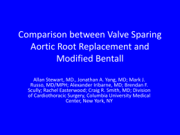 Comparison between Valve Sparing Aortic Root Replacement and