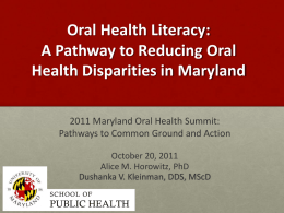 Oral Health Literacy, presented by Alice M. Horowitz