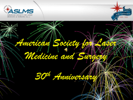 2004 - American Society for Laser Medicine and Surgery