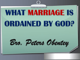 what marriage is ordained by god? - The Church Of Christ, 15 Grey