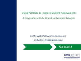 Using P20 Data to Improve Student Achievement