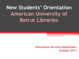 Quick Orientation - American University of Beirut
