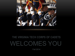 Spend the Night Presentation - Virginia Tech Corps of Cadets