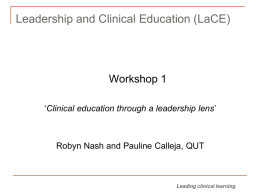 Workshop 1 - Clinical education through a leadership lens