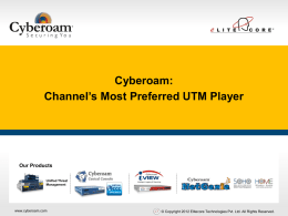 Cyberoam: Channel`s Most Preferred UTM Player