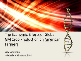 The Economic Effects of Global GM Crop Production on American