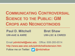 Communicating Controversial Science to the Public
