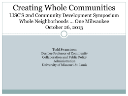 Creating Whole Communities by Todd Swanstrom Des Lee