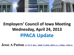 *Aflac--2013 PPACA Update* April 12, 2013 Jesse A Patton LUTCF