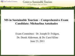 MS in Sustainable Tourism * Comprehensive Exam Candidate