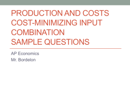 Production and Costs Cost-Minimizing Input Combination Sample