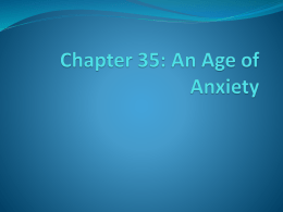 Chapter 35: An Age of Anxiety