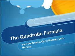 The Quadtratic Formula