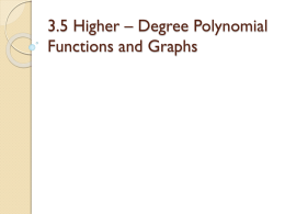 3.5 Higher * Degree Polynomial Functions and Graphs