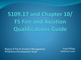 5109.17 and Chapter 10 FS Fire and Aviation