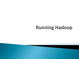 Hadoop Install & Quick Start