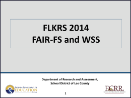 District FLKRS Training - Accountability, Research and Continuous