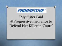 My Sister Paid @Progressive Insurance to Defend Her Killer in Court