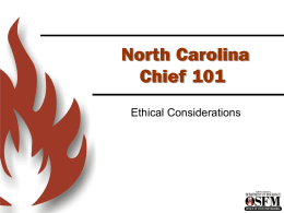 Chief 101 PPT Ethics - North Carolina Department of Insurance