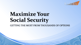 MMSS Delivers. - Maximize My Social Security
