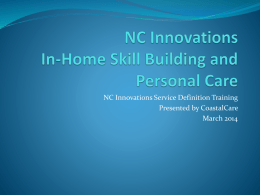 NC Innovations In-Home Skill Building and Personal