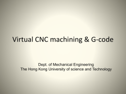 Virtual CNC machining - Hong Kong University of Science and