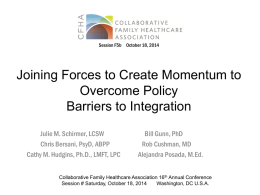 Joining Forces to Create Momentum to Overcome Policy Barriers to