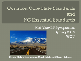 Common Core State Standards and NC Essential Standards