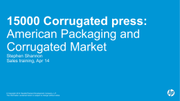 15000 Corrugated press: American Packaging and Corrugated